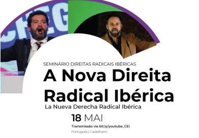18 MAIO | Seminário Direitas Radicais Ibéricas: A Nova Direita Radical Ibérica