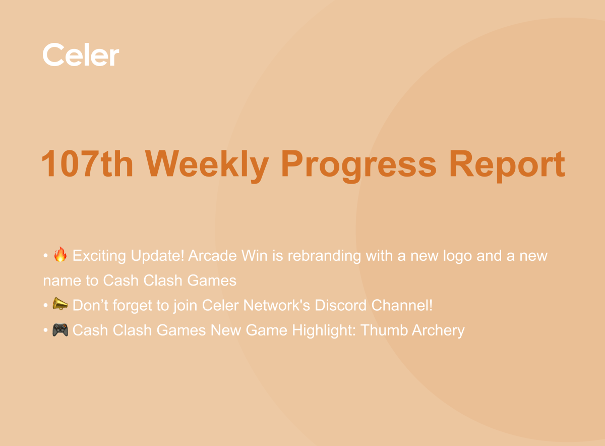 Celer Network 107th Weekly Project Progress Report