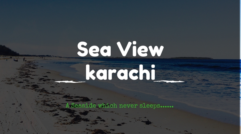 Sea view karachi