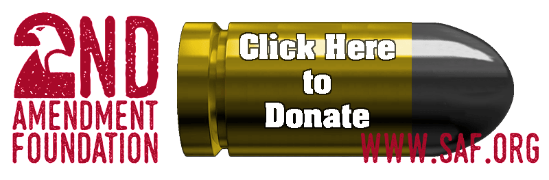Second Amendment Foundation call to action for donations