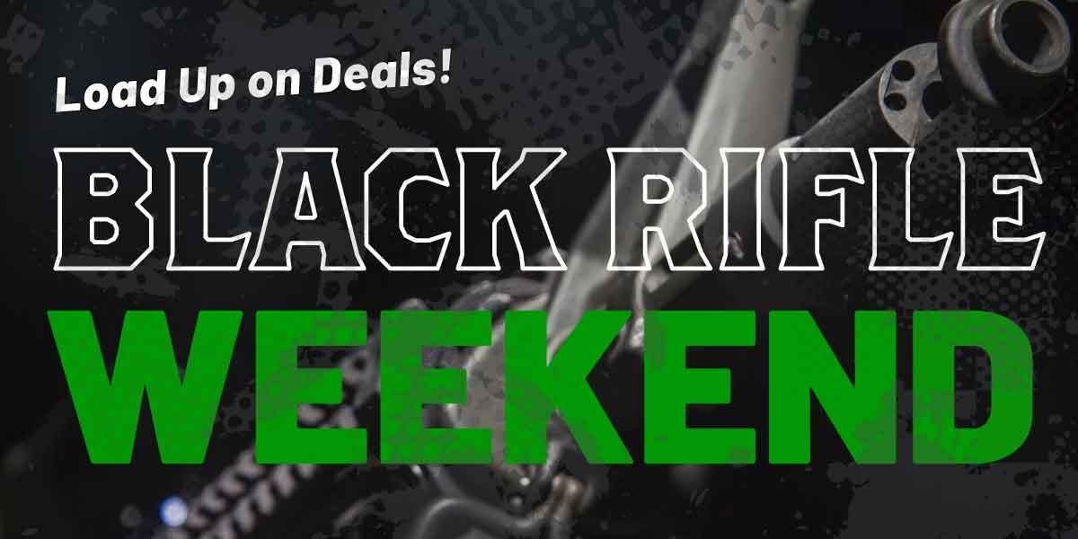 Black Rifle Weekend   Black Friday 2019   Firearm Deals
