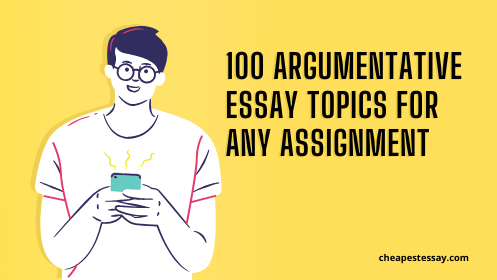 argumentative essay topic