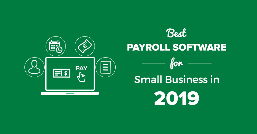 The Best Payroll Software for Small Business in 2019