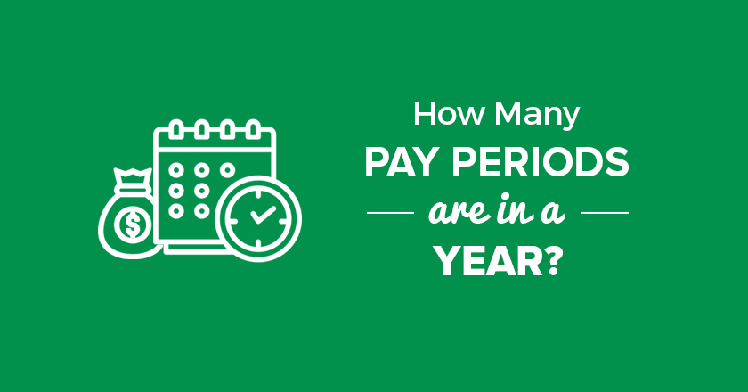 How Many Pay Periods are in a Year