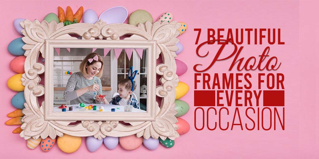 photo frames for every occasion