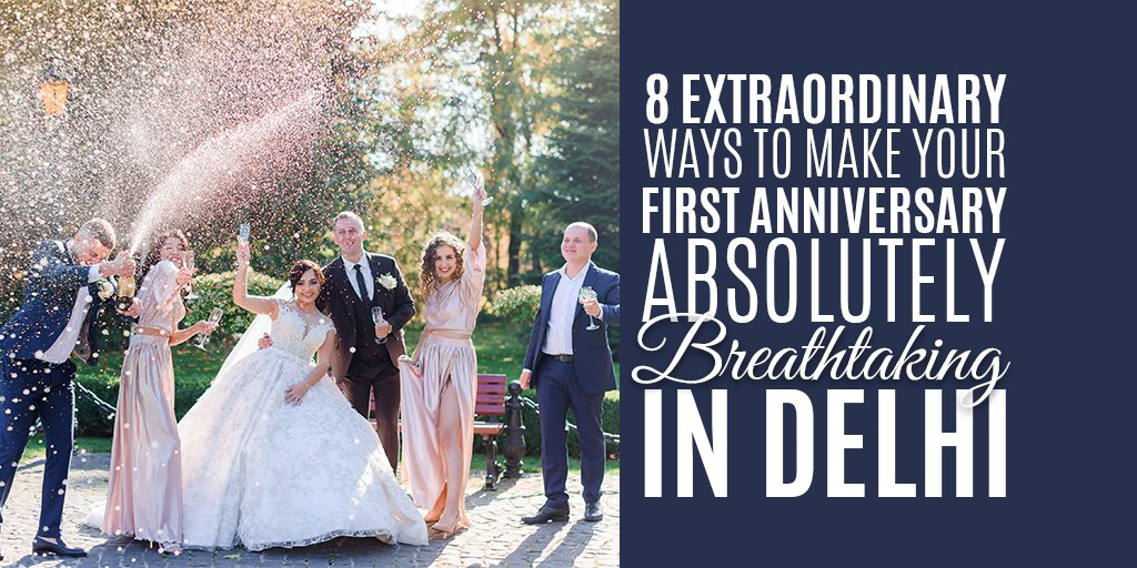 8 extraordinary ways to celebrate your wedding anniversary