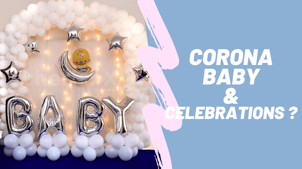 corona baby and baby shower celebration in pandemic