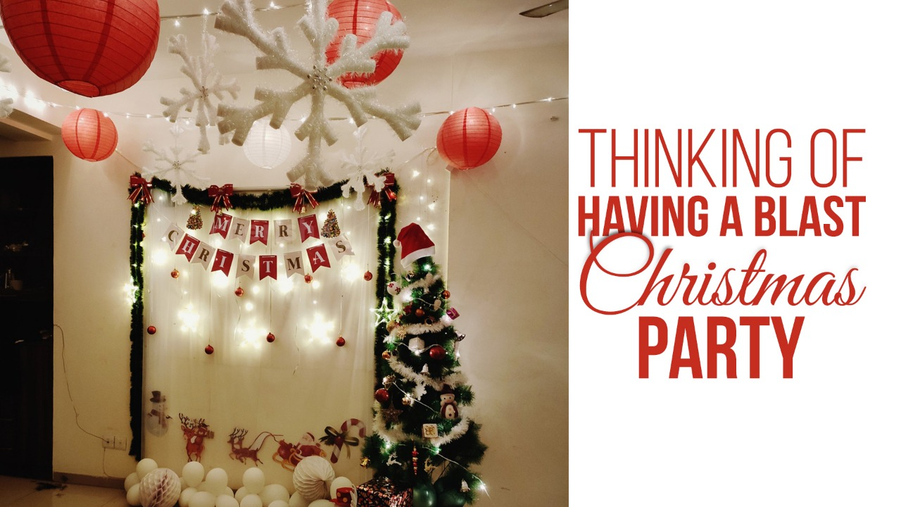 Thinking-of-having-a-Blast-Christmas-Party?- What-All-You-Can-Do