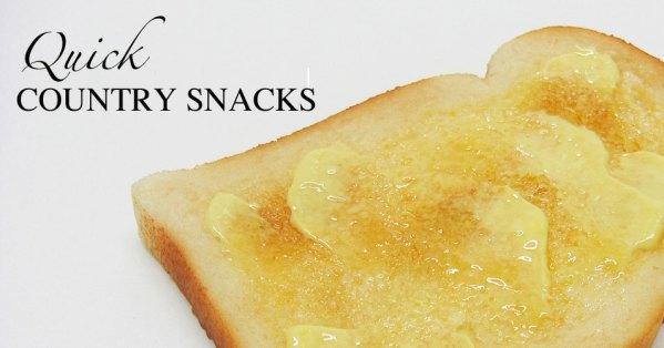 quick country snacks