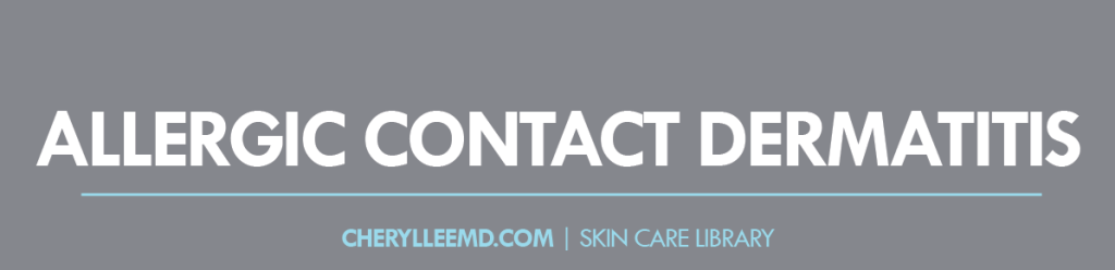 CLMD-Blog-SkinCareLibrary-AllergicContactDermatitis