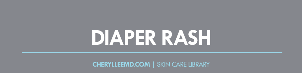CLMD-Blog-SkinCareLibrary-DiaperRash