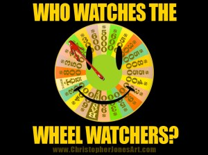 Who Watches the Wheel Watchers