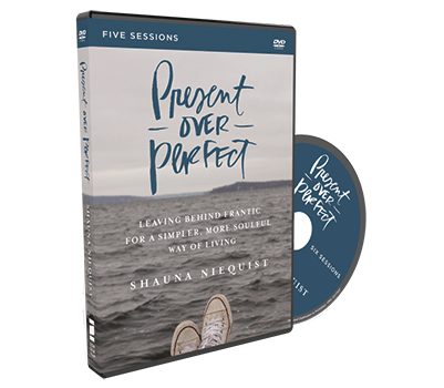 Bible Study Source for Women   Present Over Perfect     Church Source Blog Present Over Perfect Video Study DVD by Shauna Niequist