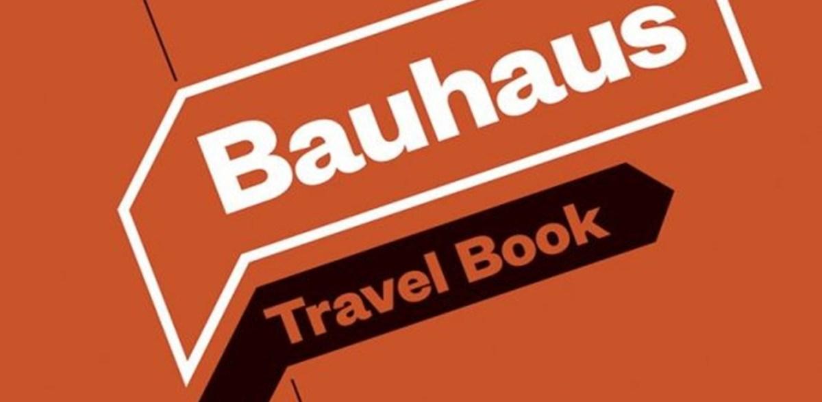 Guide de Voyage - Le Bauhaus