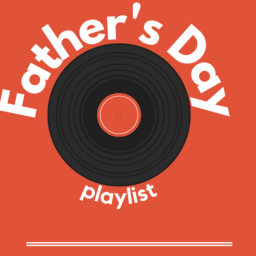 Top 10 Father's Day Songs To Use On Clapper App