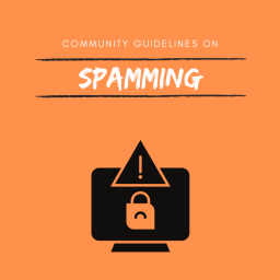 Highlighting Community Guidelines: Spamming