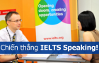 Chiến thắng IELTS Speaking