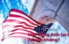 Học tiếng Anh tại Mỹ? Tại sao không?