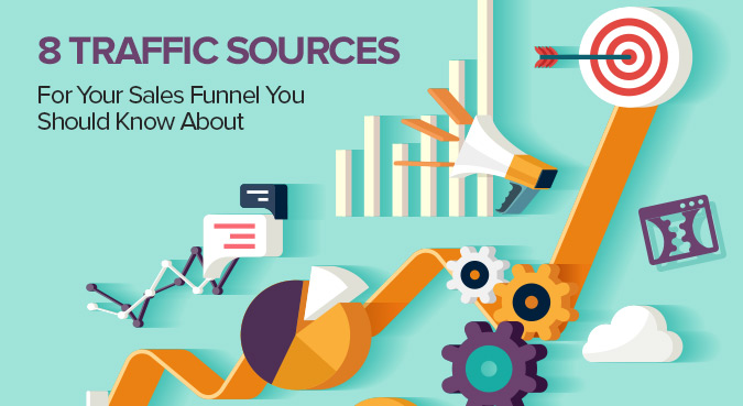 8 Traffic Sources for Your Sales Funnel You Should Know About