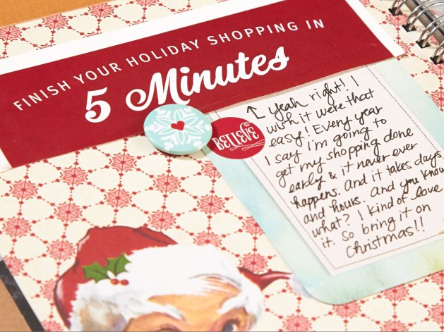 "Save bits and pieces of seasonal goodness for your book that are unique to the holiday season. Here's a bit of ""junk mail"" with a catchy phrase that prompted some insightful journaling! You can also add one of the My Crush™ Holiday Happenings badge buttons for a finishing bit of flair."
