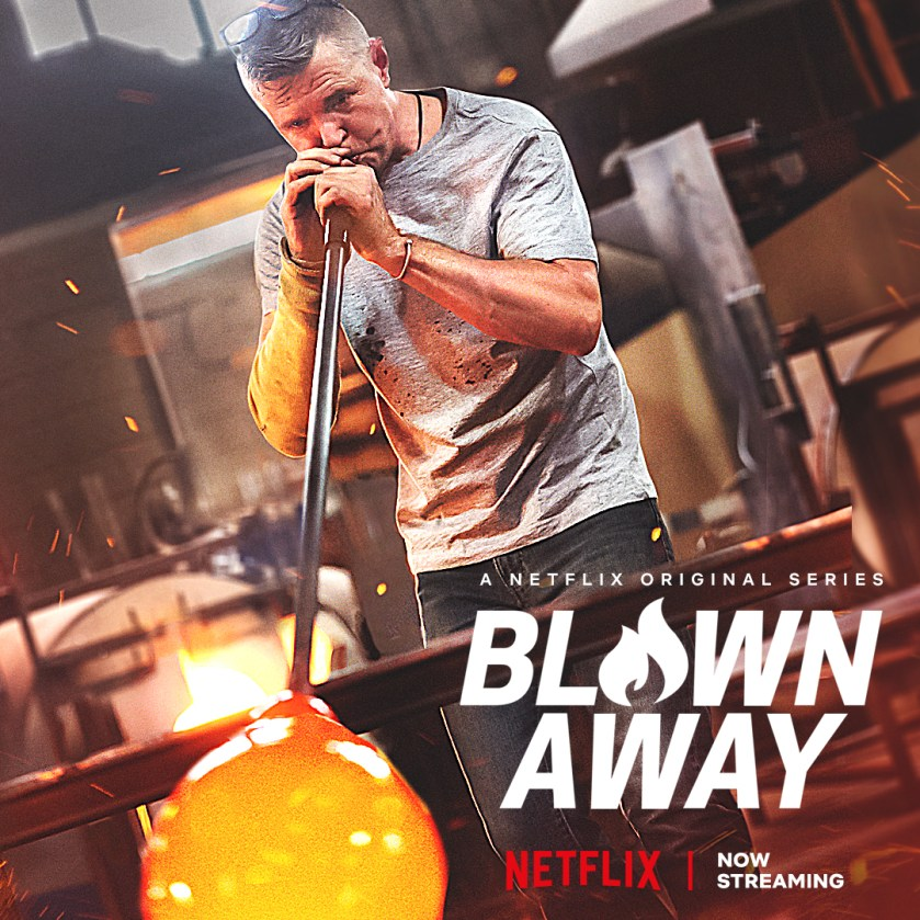 Blown Away Launches on Netflix Today!
