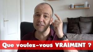 COACHING David Komsi : Vidéo 19 - Que voulez-vous vraiment dans votre vie ?