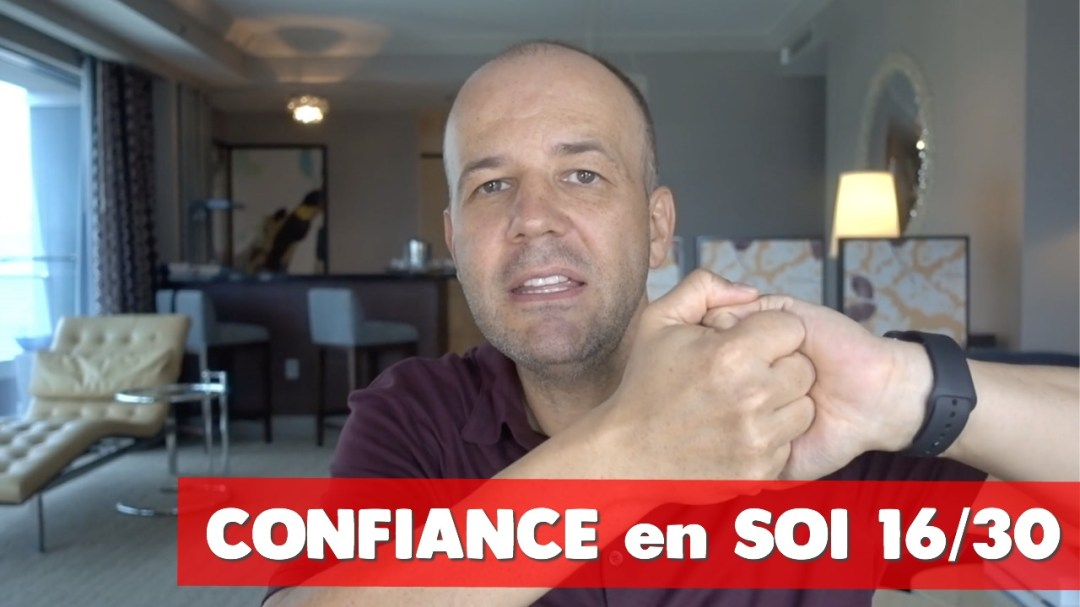 Confiance en soi David Komsi - vdiéo 16/30