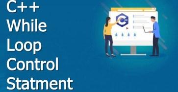 c plus plus while loop control statement