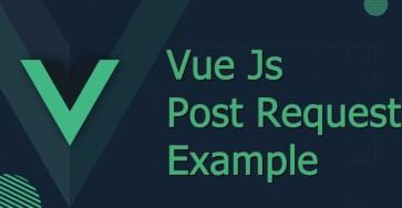 vue js post request example