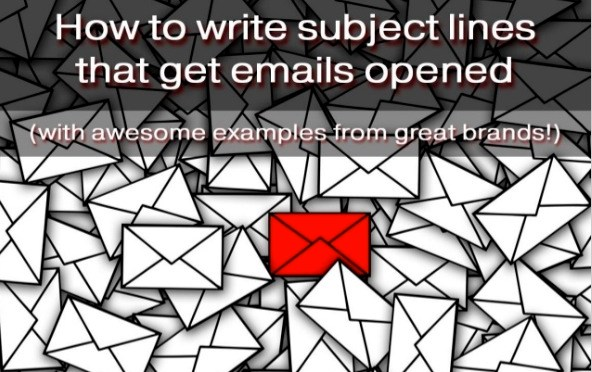 Write email subject lines that get opened.