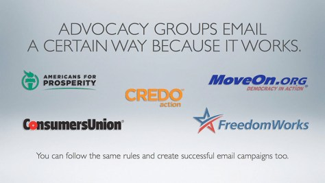 Advocacy Groups send emails that work.