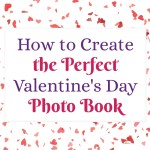 Create the perfect Valentine's Day photo book