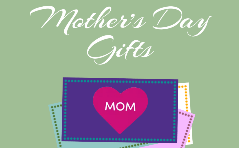 Perfect last-minute (but still thoughtful!) Mother's Day gifts
