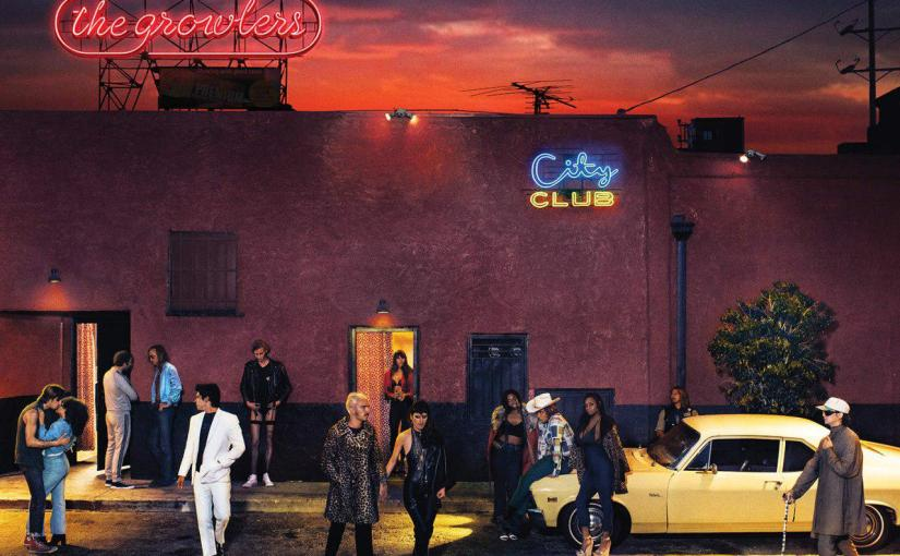The Growlers – City Club (2016)