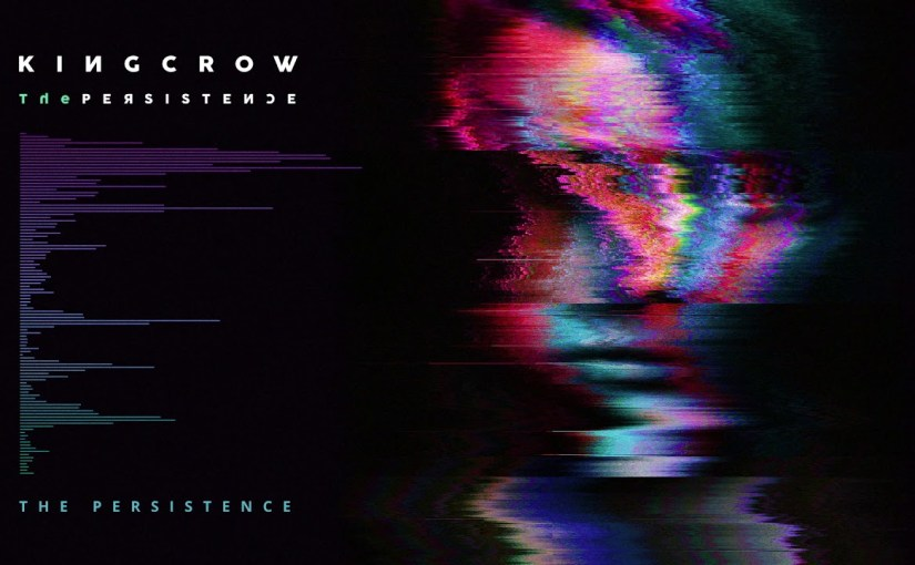 Kingcrow – The Persistence (2018)