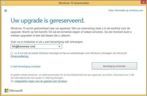 U ontvangt een mailtje wanneer Windows 10 is gedownload en kan worden geïnstalleerd. Hier kan enige tijd overheen gaan.