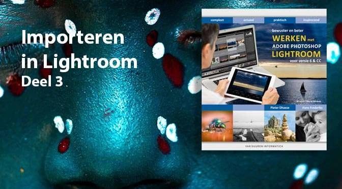 Foto's in Lightroom importeren – deel 3