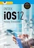 Het boek Ontdek iOS 12 van Henny Temmink