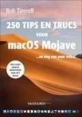 Het boek 250 tips & trucs voor macOS Mojave ...en nog een paar extra! (Auteur: Bob Timroff)