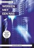 Het boek Werken met een NAS, Alles over uw Synology NAS door Henk van de Kamer Ronald Smit