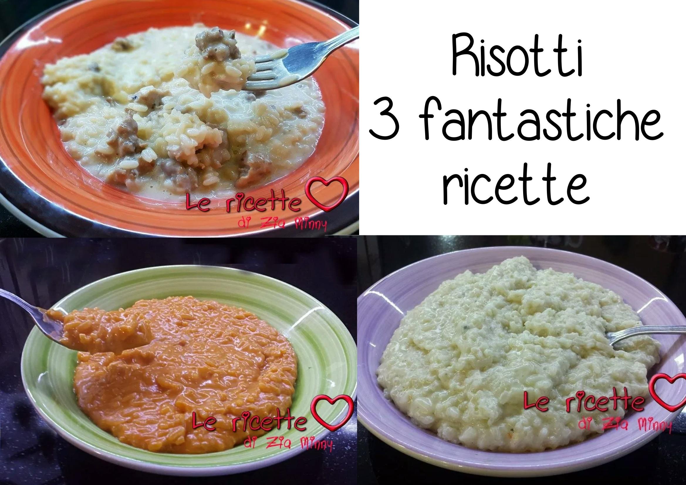 RISOTTI 3 FANTASTICHE RICETTE