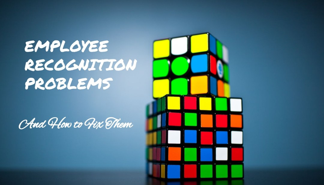 Problems with Employee Recognition Programs