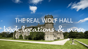 Wolf Hall locations