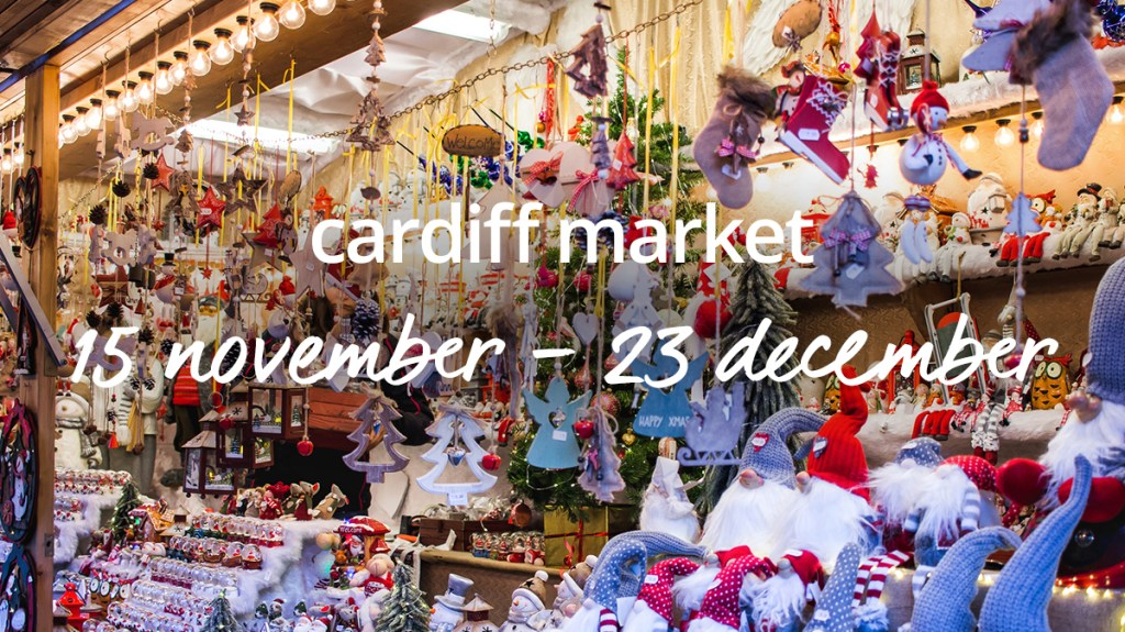 Book a Christmas market break in Cardiff with cottages.com
