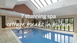 Best spa breaks in Britain