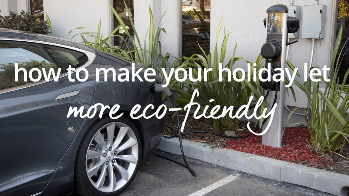 How green is your holiday let?