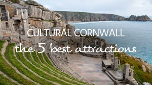 Cornwall cultural attractions
