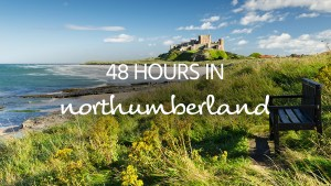 Northumberland short breaks