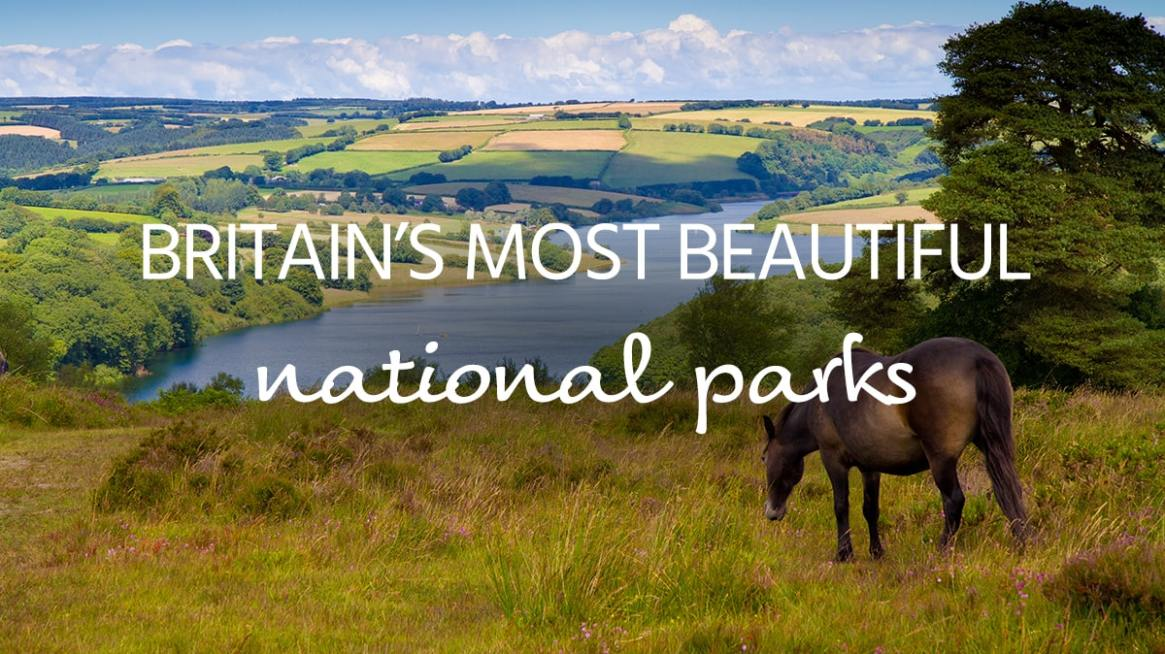 Britains' most beautiful National Parks