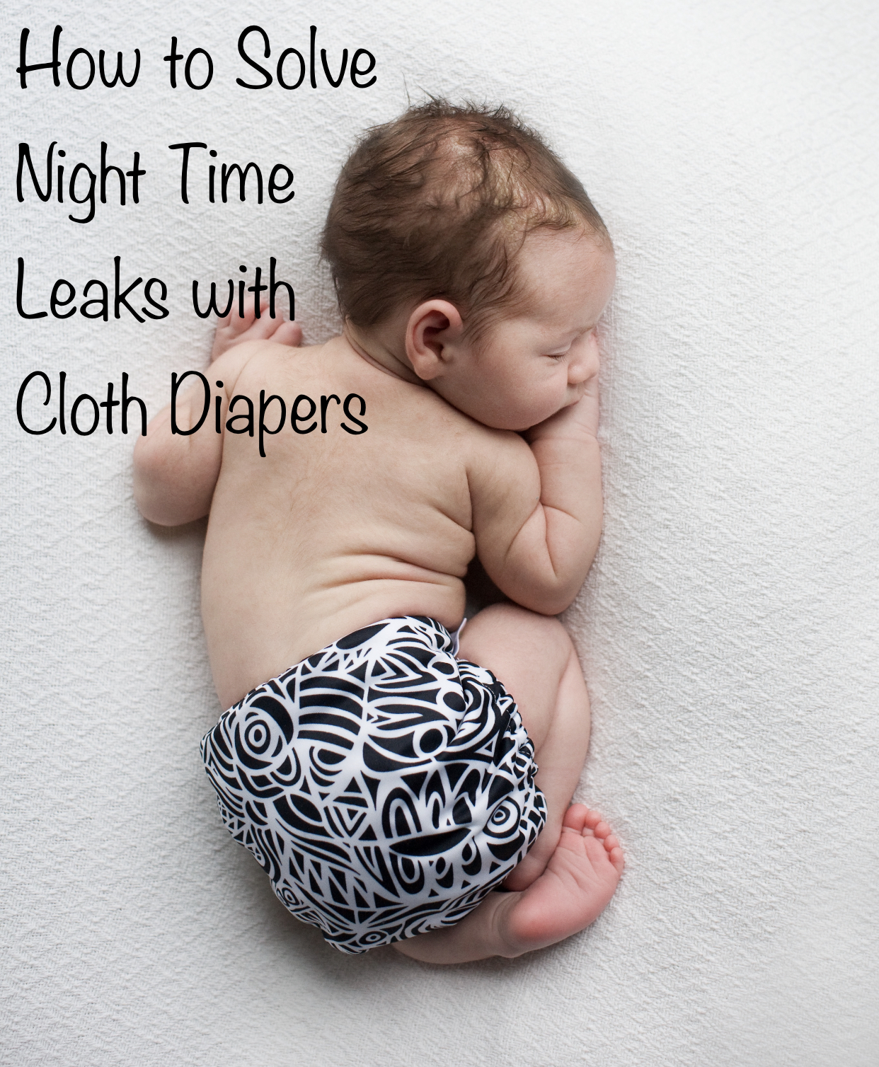 How to Solve Night Time Leaks with Cloth Diapers #cottonbabies #clothdiapers #bumgenius #lovemyclothdiapers #parentinghack
